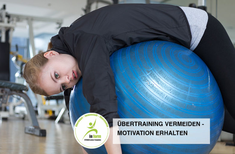 Übertraining vermeiden – Motivation erhalten!